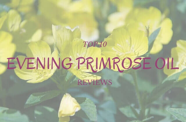 TOP 10 evening primrose oil reviews